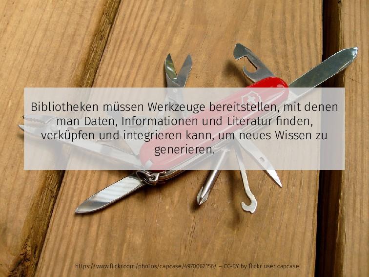 Bibliotheken müssen Werkzeuge bereitstellen, mi...