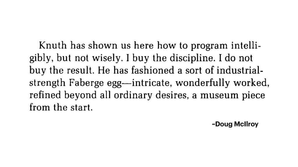 ~Doug McIlroy