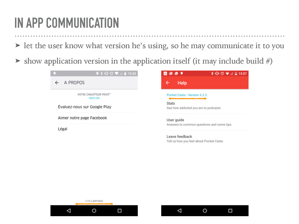 IN APP COMMUNICATION ➤ let the user know what v...