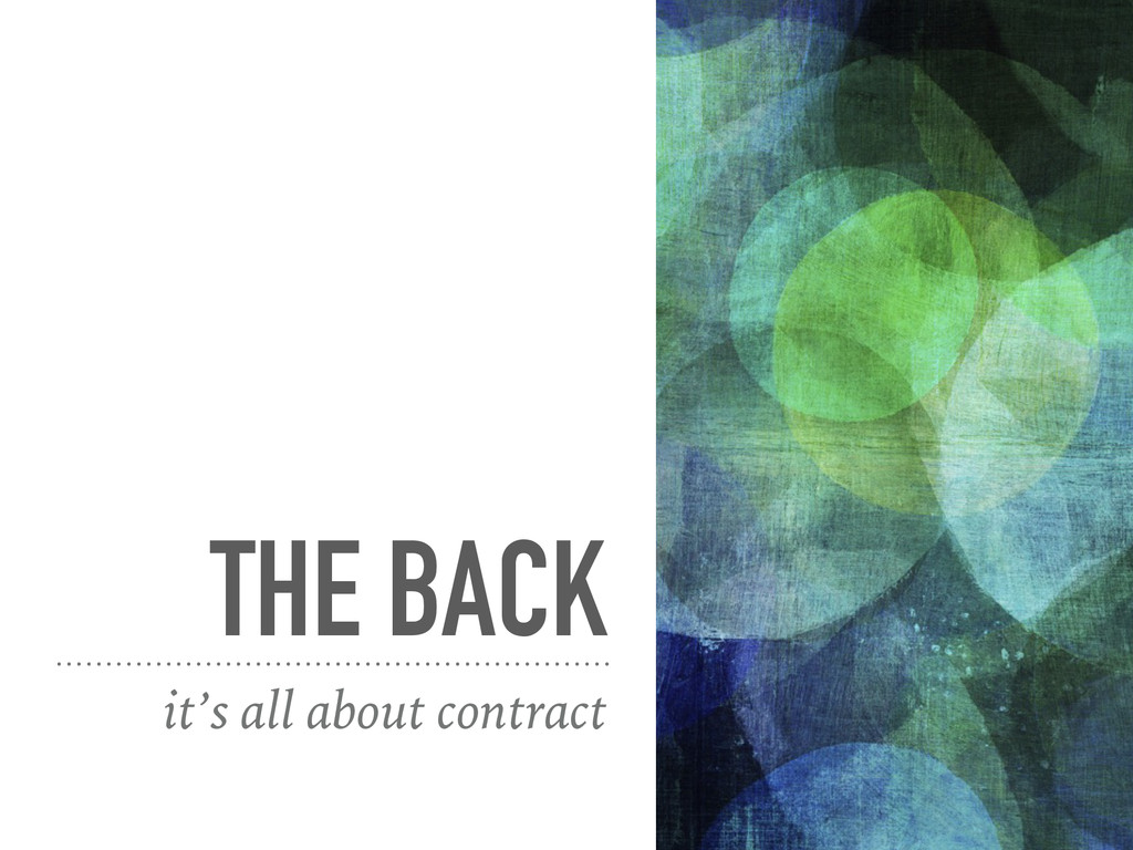 THE BACK it's all about contract