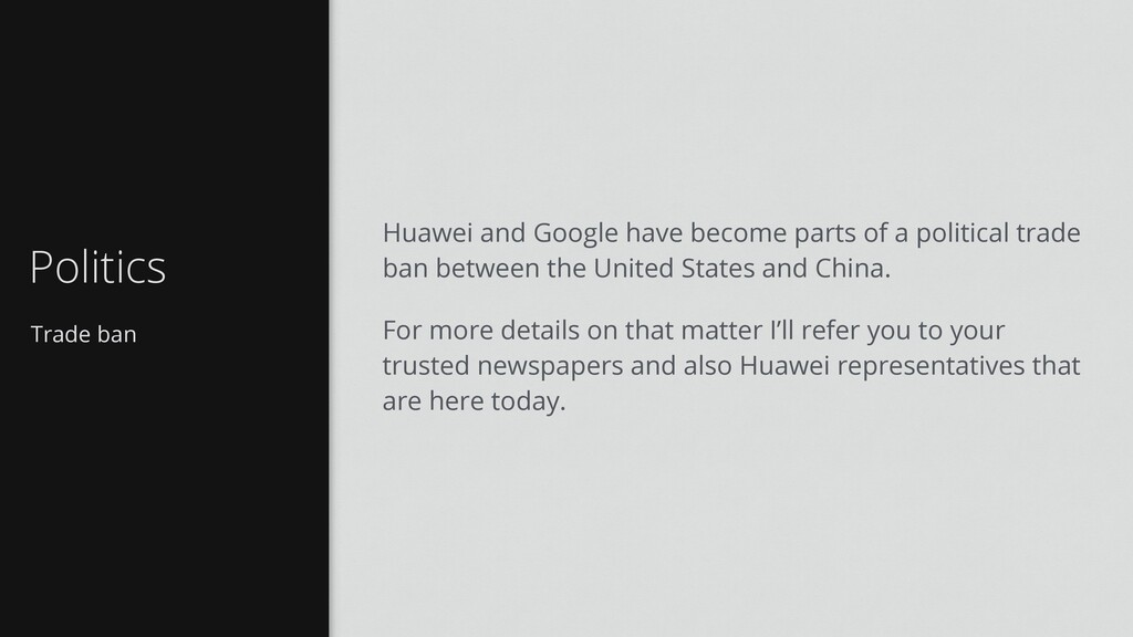 Trade ban Politics Huawei and Google have becom...