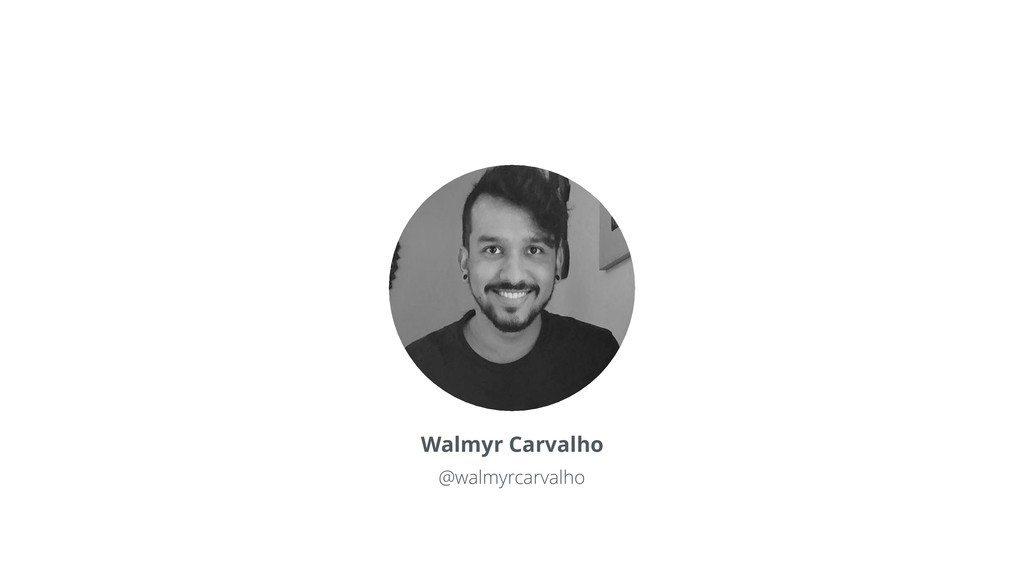 Walmyr Carvalho @walmyrcarvalho