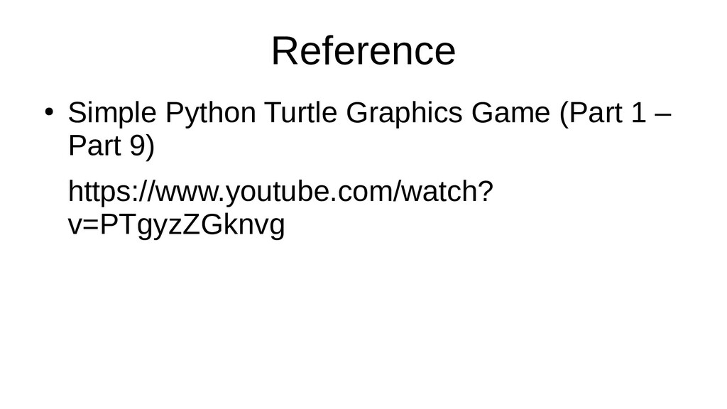 Reference ● Simple Python Turtle Graphics Game ...