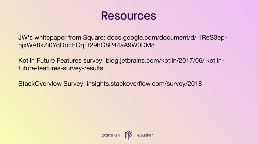 @zmarkan @pusher Resources JW's whitepaper from...