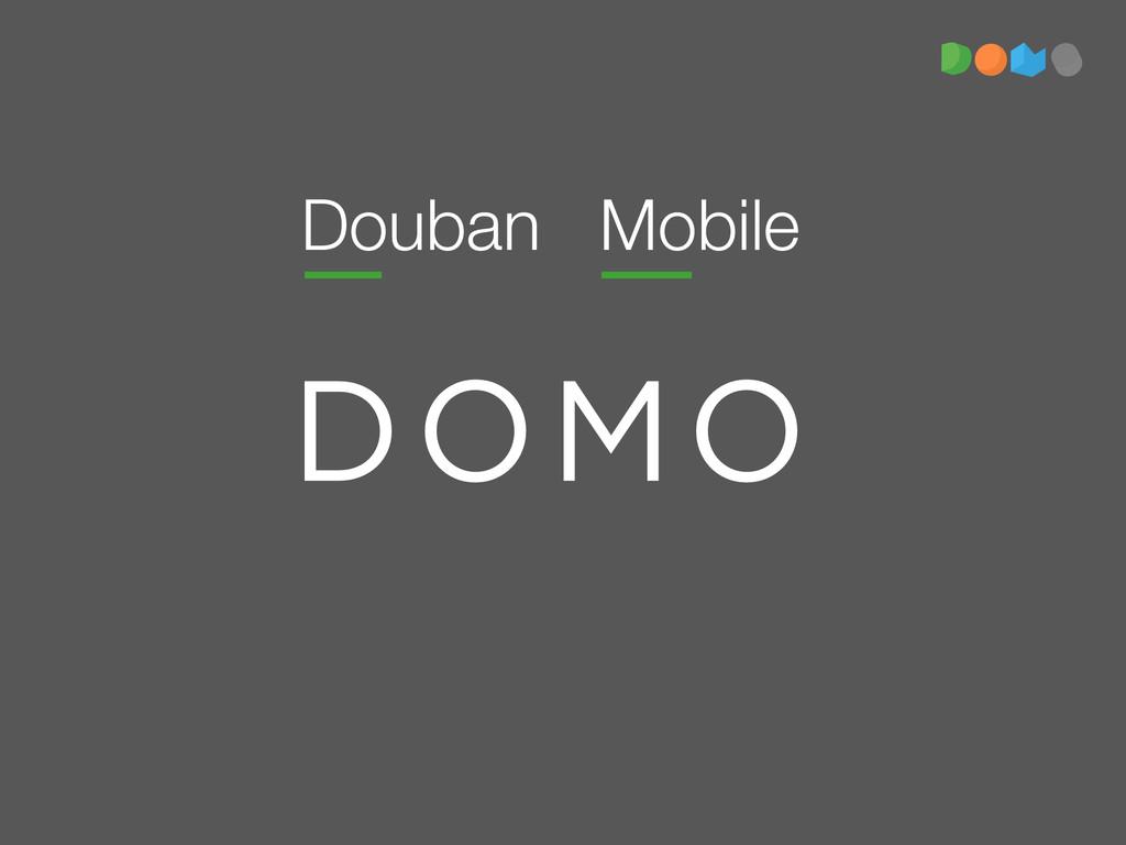 Douban Mobile