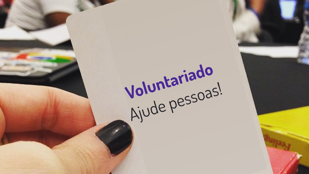 Voluntariado Ajude pessoas!