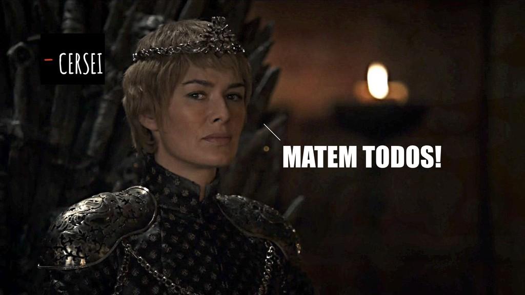MATEM TODOS! - CERSEI