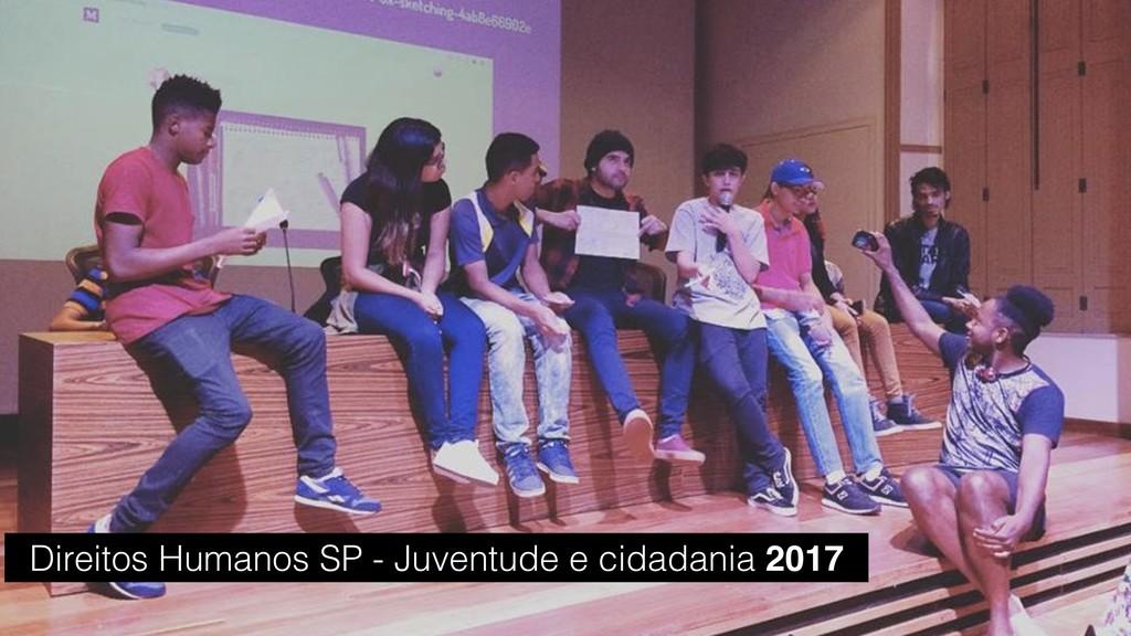 Direitos Humanos SP - Juventude e cidadania 2017