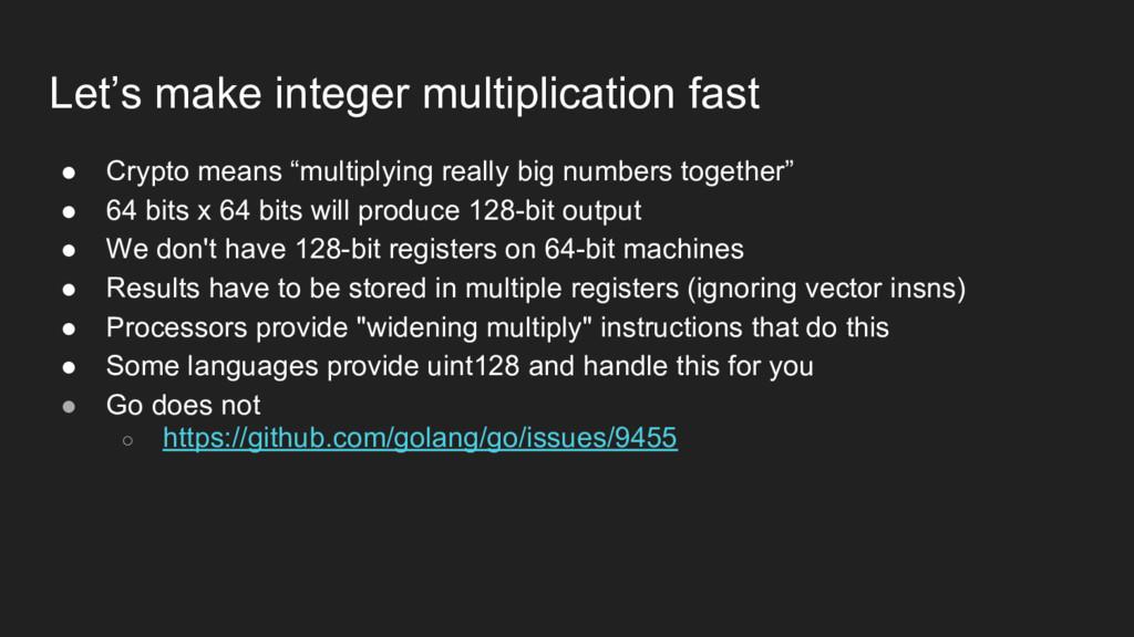 Let's make integer multiplication fast ● Crypto...