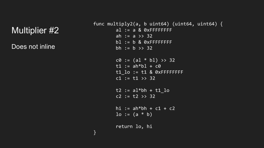 Multiplier #2 Does not inline func multiply2(a,...