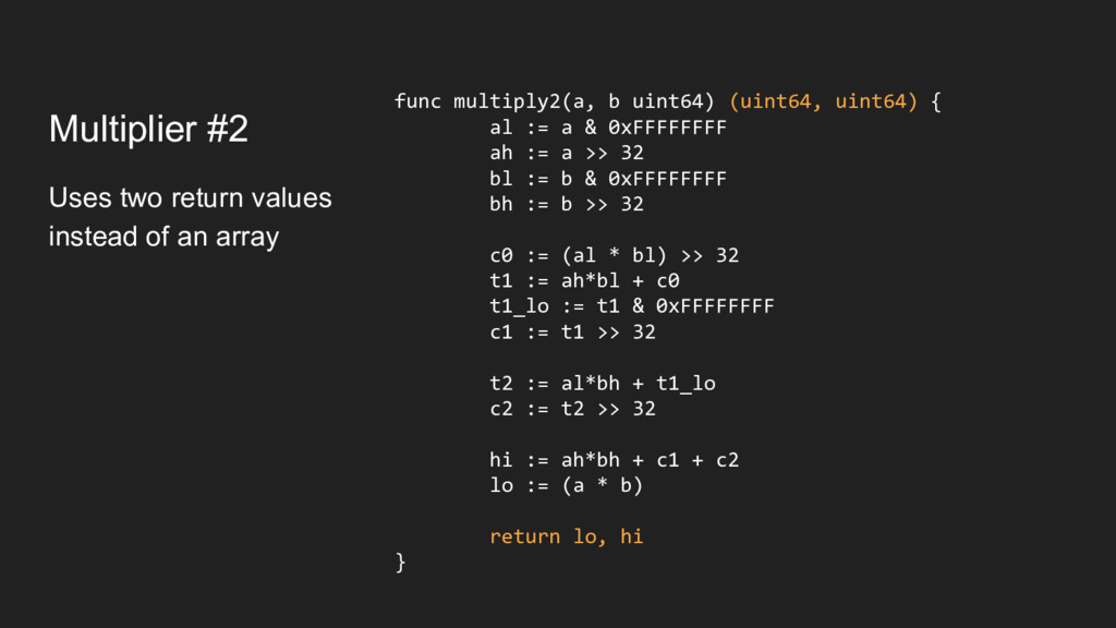 Multiplier #2 Uses two return values instead of...