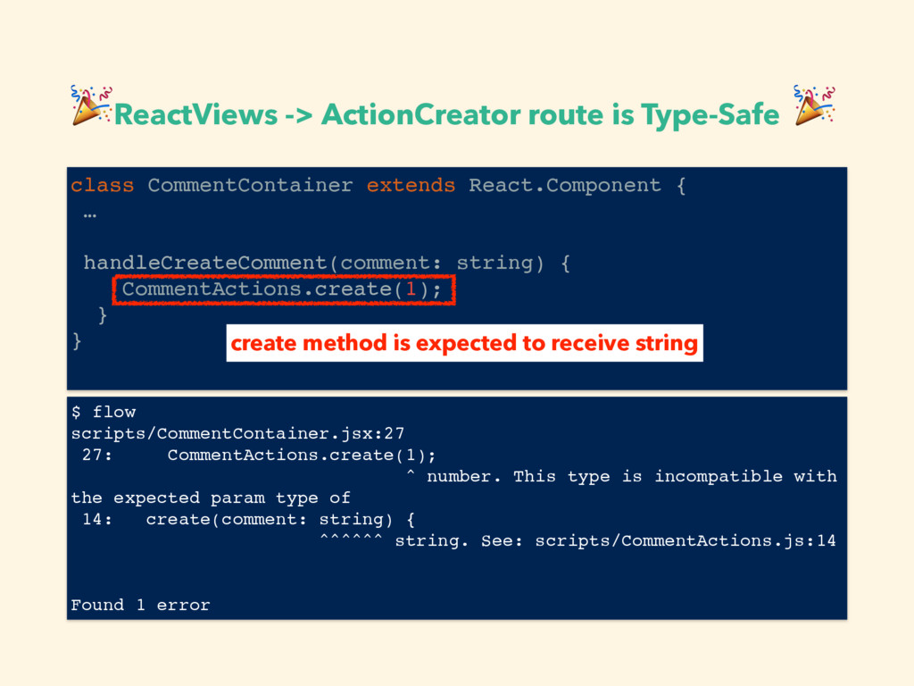 ReactViews -> ActionCreator route is Type-Safe...