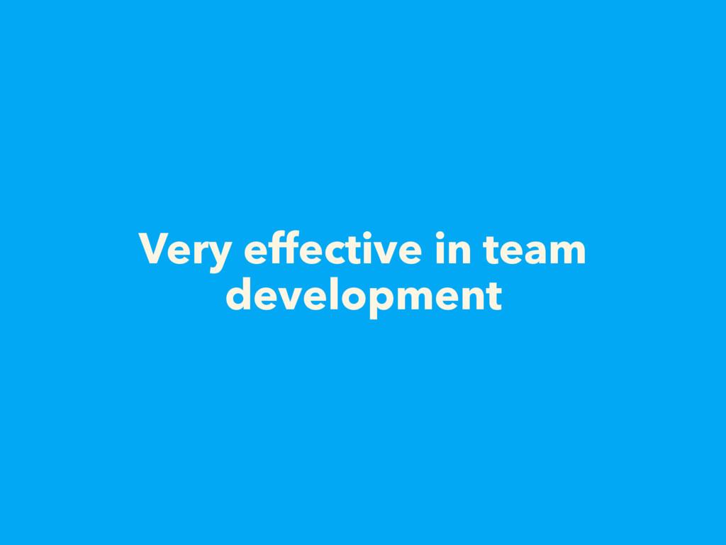 Very effective in team development