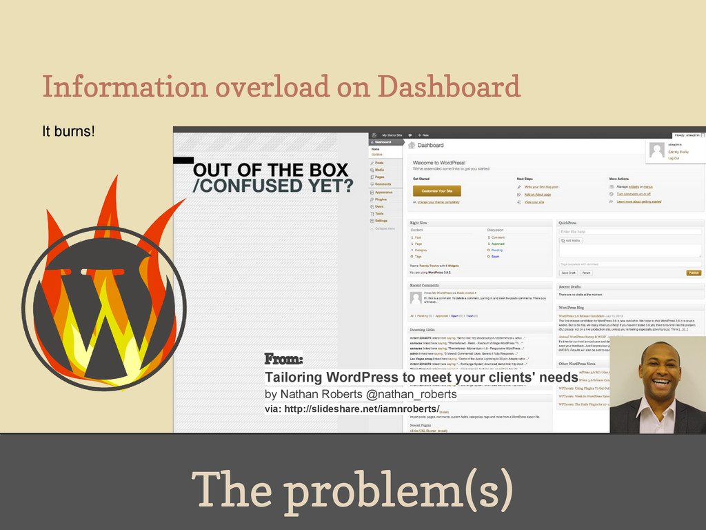 The problem(s) Information overload on Dashboar...