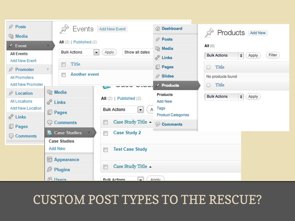 CUSTOM POST TYPES TO THE RESCUE?