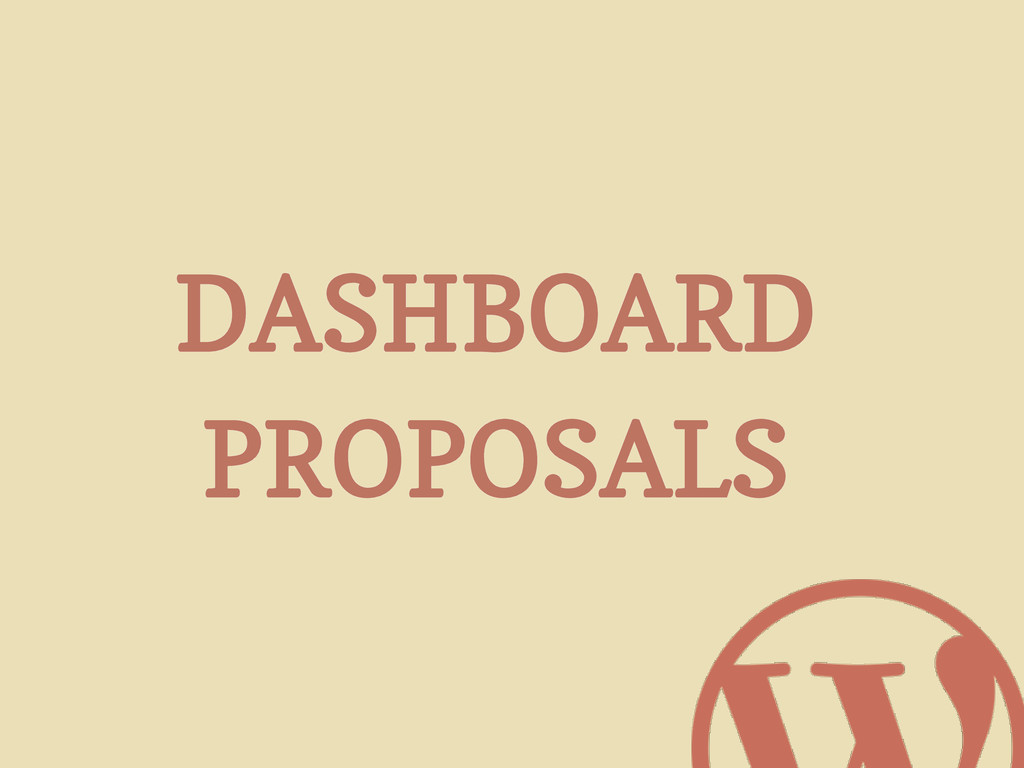DASHBOARD PROPOSALS