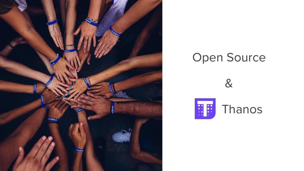 Open Source & Thanos