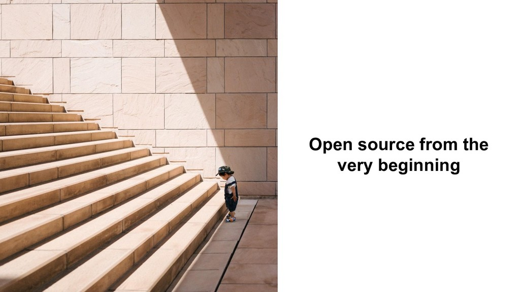 Open source from the very beginning