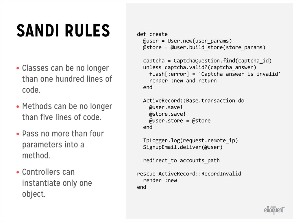 SANDI RULES • Classes can be no longer than one...