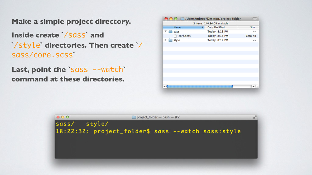 Make a simple project directory. Inside create ...