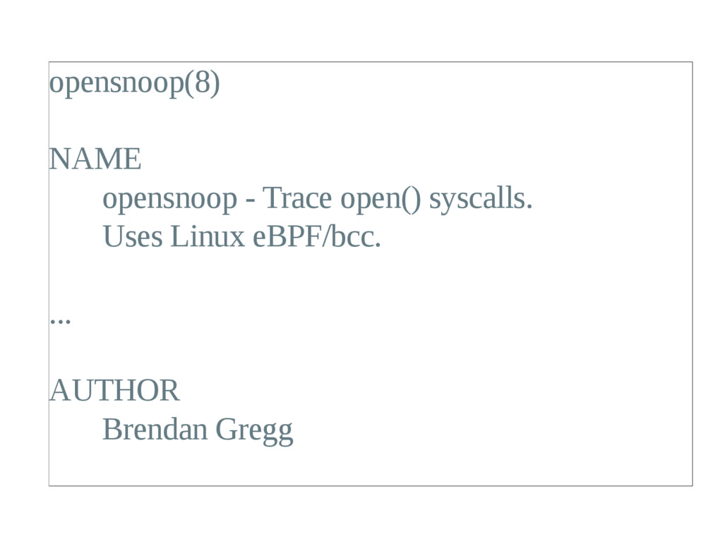 opensnoop(8) NAME opensnoop  Trace open() sysc...