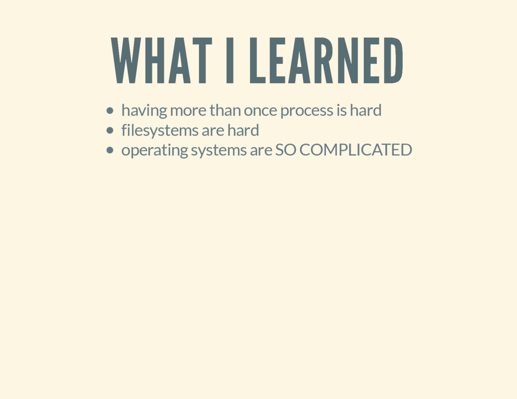 WHAT I LEARNED WHAT I LEARNED having more than ...