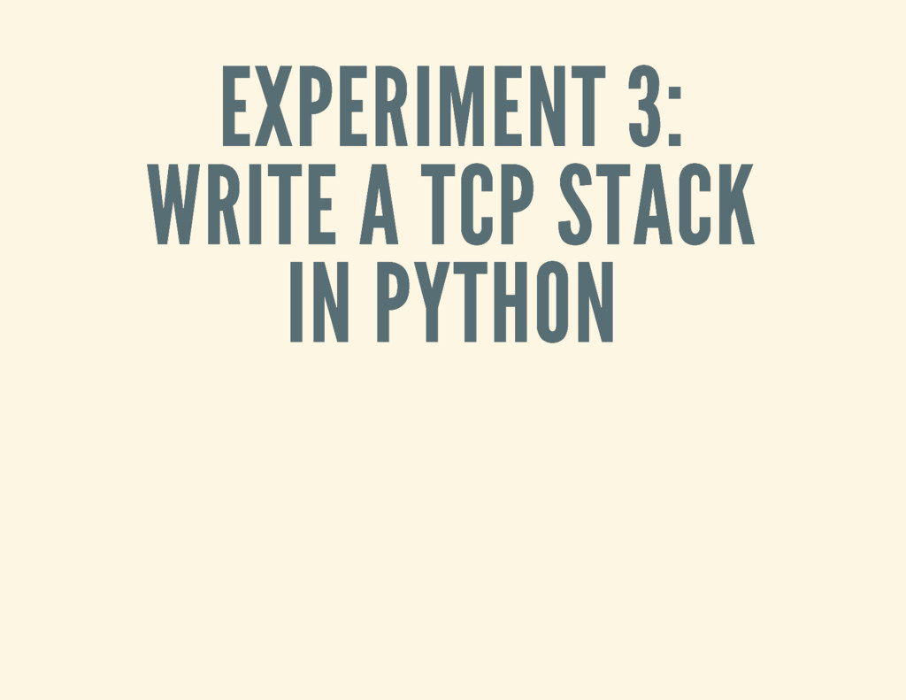 EXPERIMENT 3: EXPERIMENT 3: WRITE A TCP STACK W...