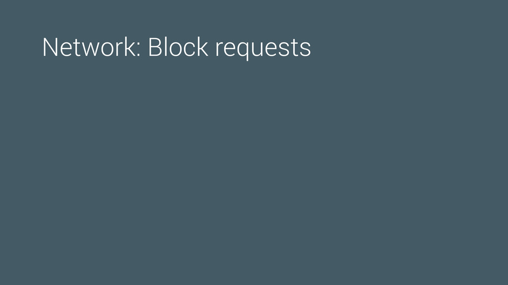Network: Block requests