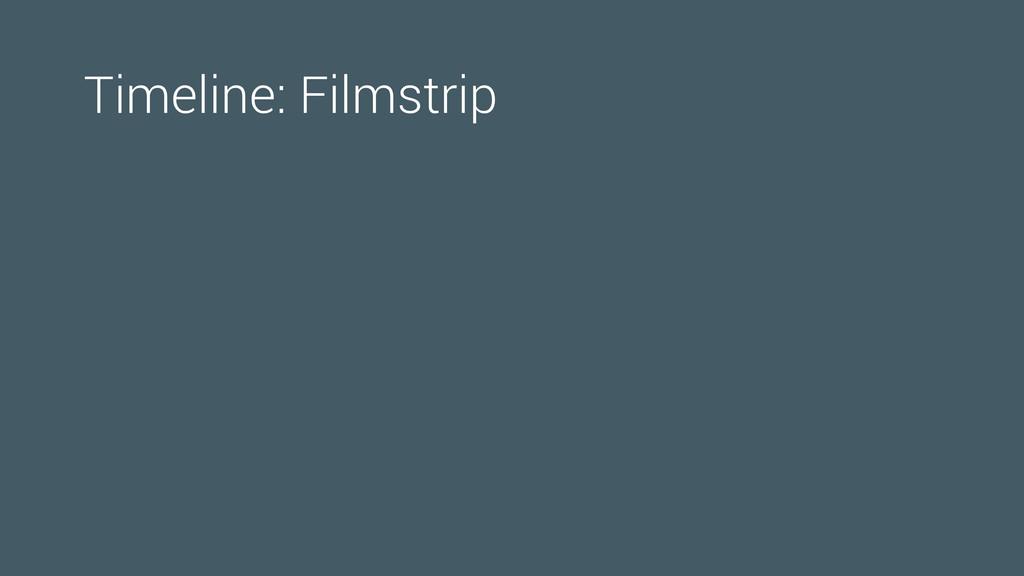Timeline: Filmstrip