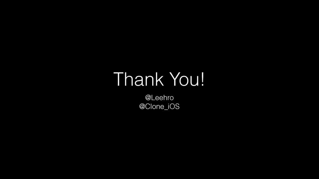 Thank You! @Leehro @Clone_iOS