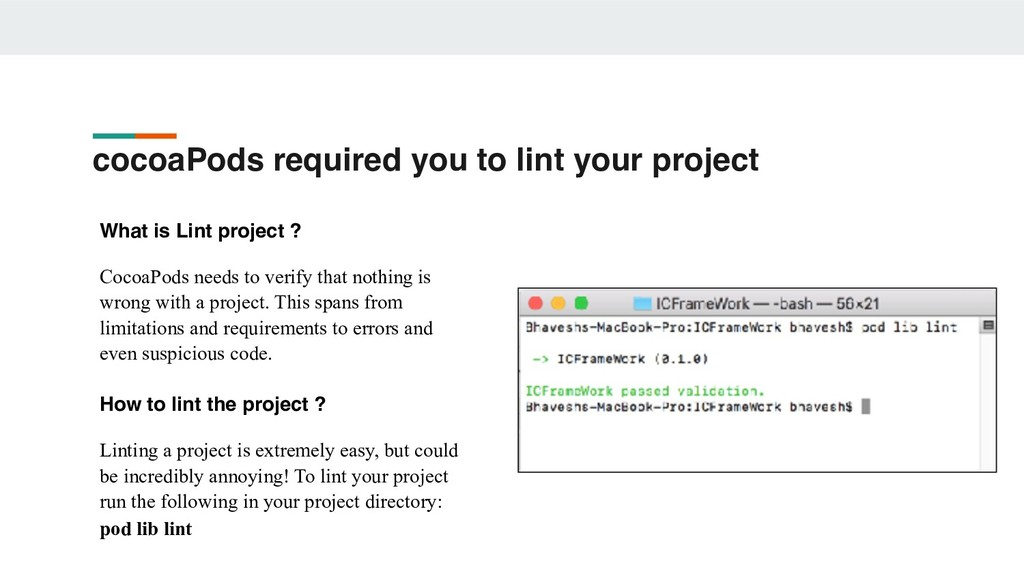 What is Lint project ? CocoaPods needs to verif...