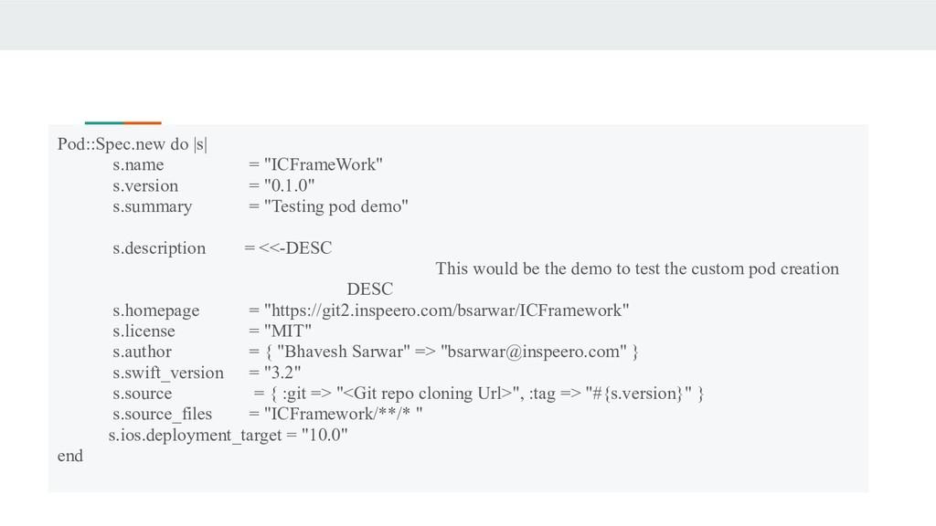 """Pod::Spec.new do  s  s.name = """"ICFrameWork"""" s.v..."""