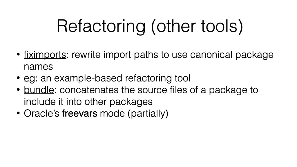 Refactoring (other tools) • fiximports: rewrite ...