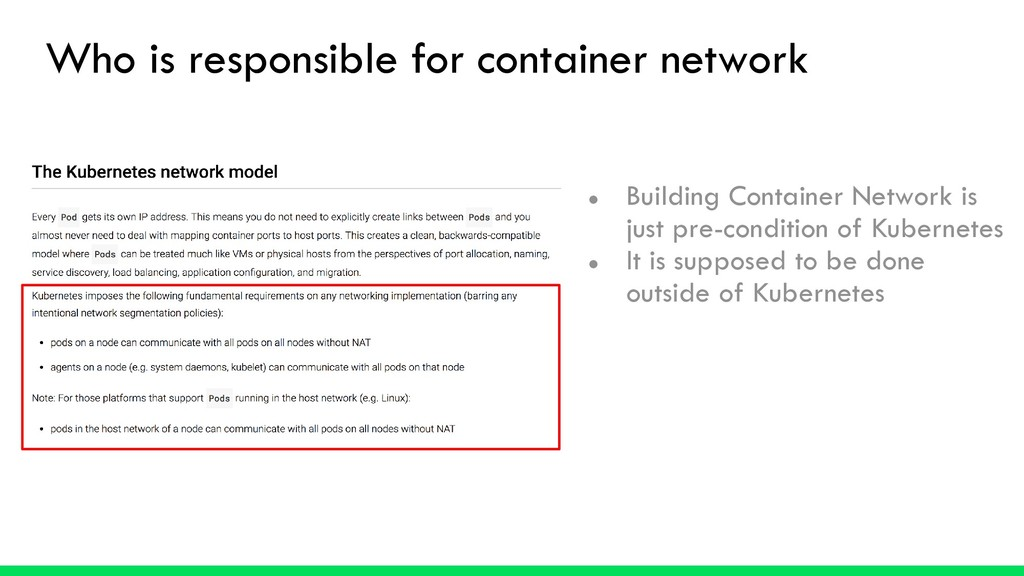 Who is responsible for container network ● Buil...