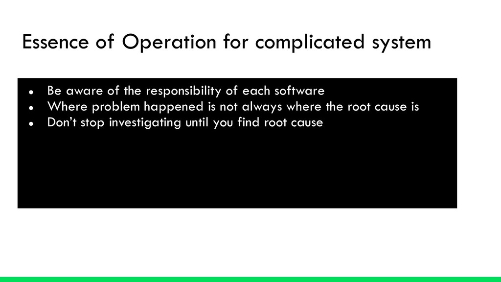 Essence of Operation for complicated system ● B...