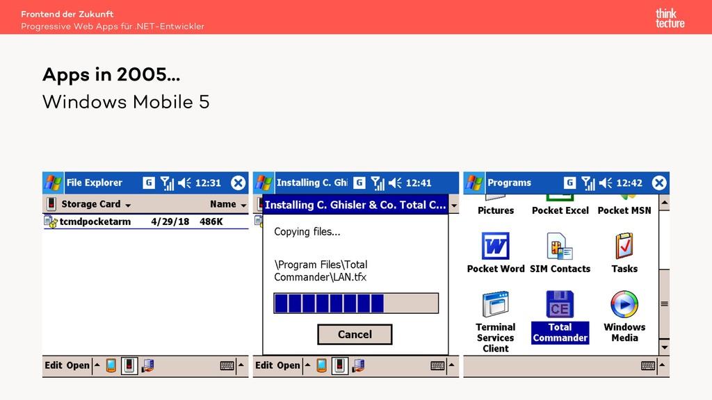 Windows Mobile 5 Apps in 2005… Progressive Web ...
