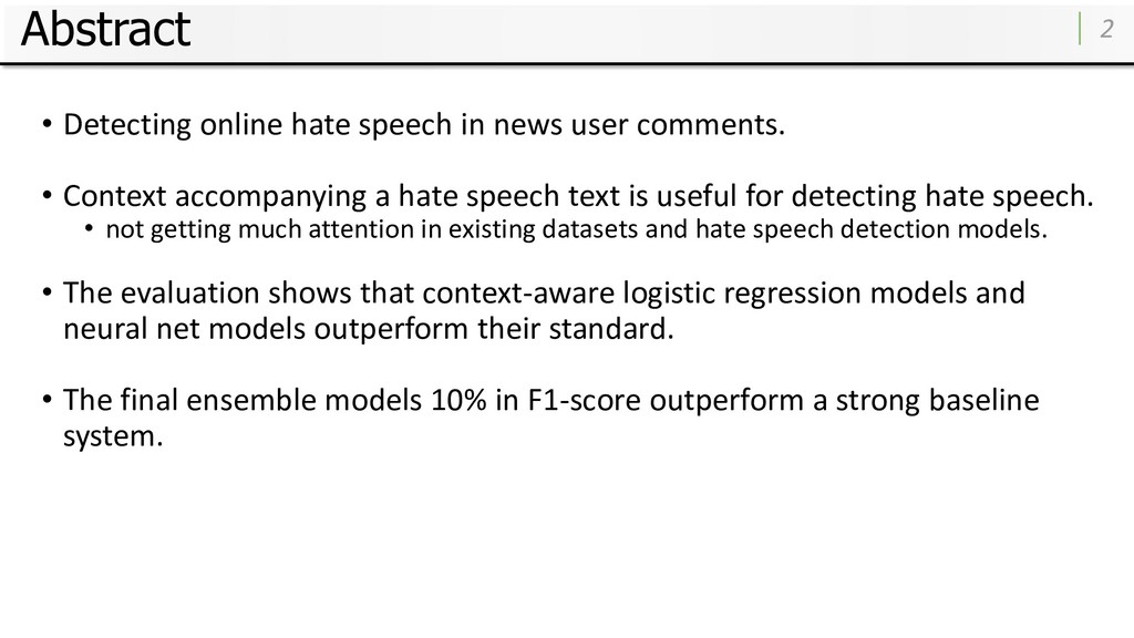 Abstract • Detecting online hate speech in news...