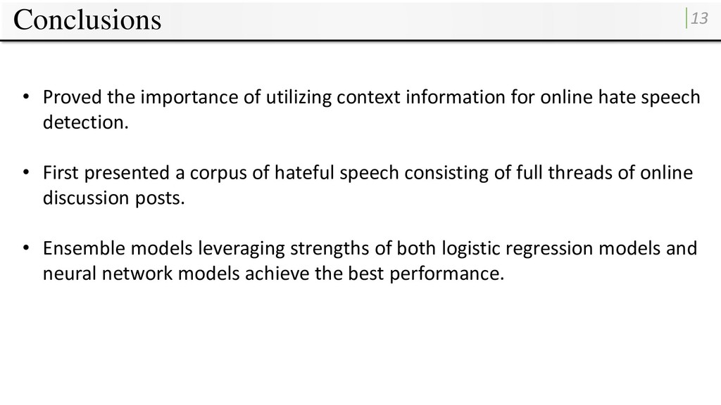 Conclusions 13 • Proved the importance of utili...