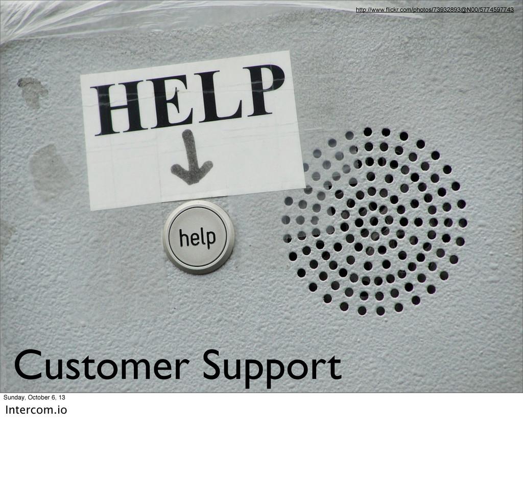 Customer Support http://www.flickr.com/photos/7...