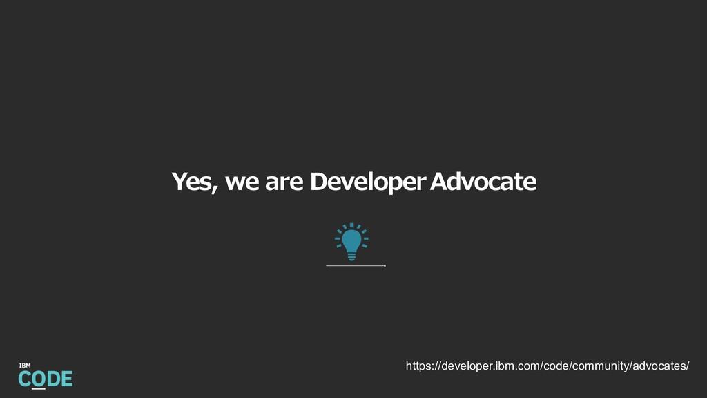 , https://developer.ibm.com/code/community/advo...