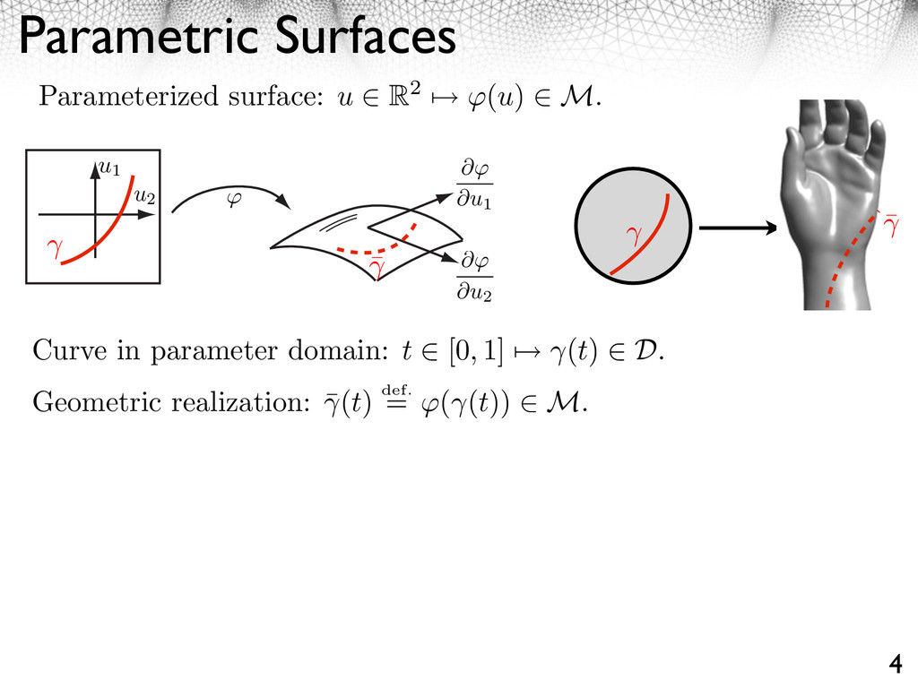 Parametric Surfaces 4 Parameterized surface: u ...