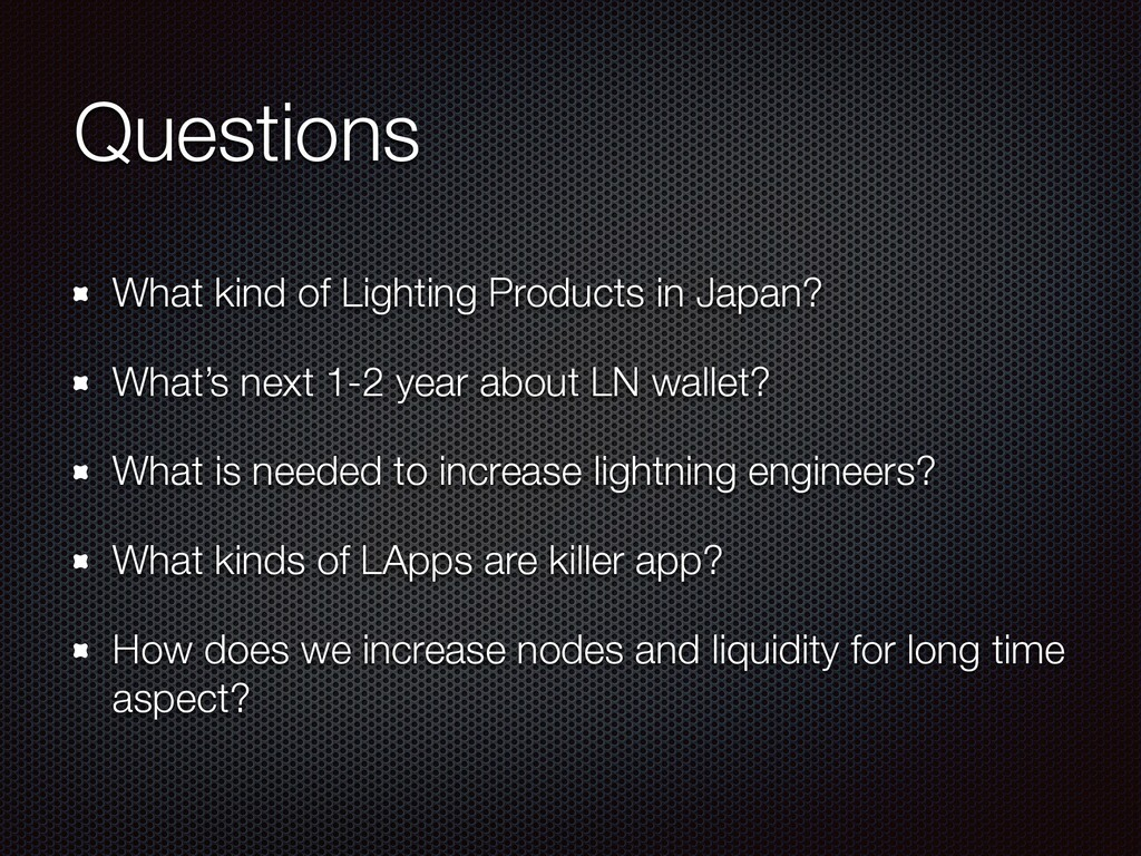 Questions What kind of Lighting Products in Jap...