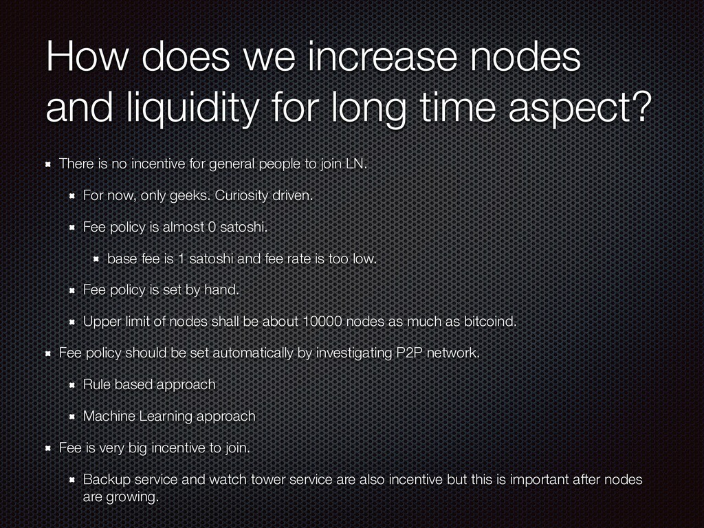 How does we increase nodes and liquidity for lo...