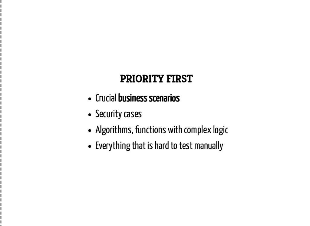 PRIORITY FIRST Crucial business scenarios Secur...