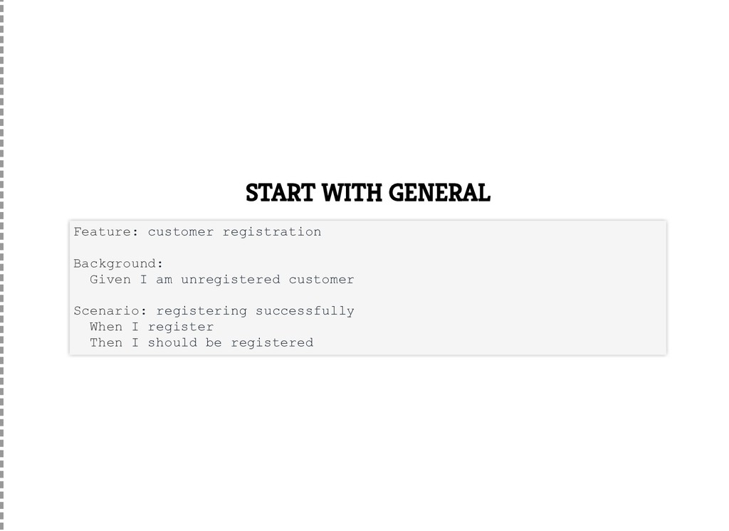 START WITH GENERAL Feature: customer registrati...