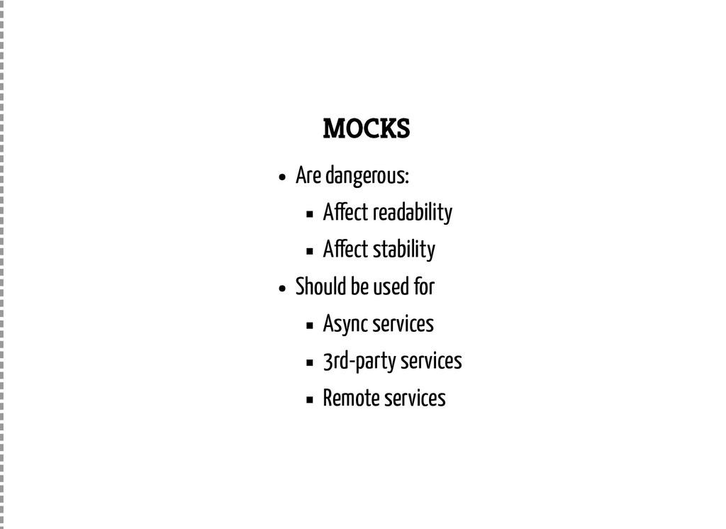 MOCKS Are dangerous: A ect readability A ect st...