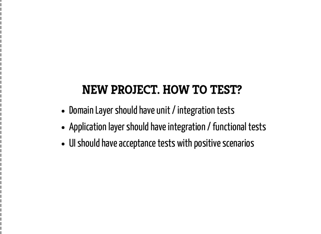 NEW PROJECT. HOW TO TEST? Domain Layer should h...