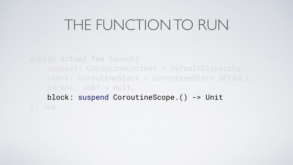 public actual fun launch( context: CoroutineCon...
