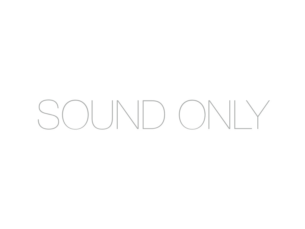 SOUND ONLY