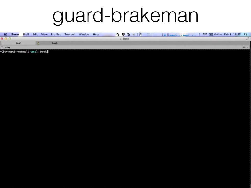 guard-brakeman